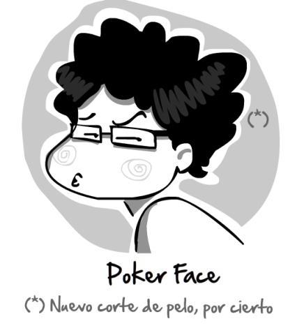 pokerface_14_enero_diariodeunaendorfina